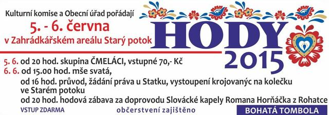 <div class='top_akce'>     <div class='nazev_obec'>Hody 2015</div><div class='popisek' ><a href='http://www.obecsudomerice.cz/novinky.html?x=110'>5.6. - 6.6. HODY 2015</a></div> </div>